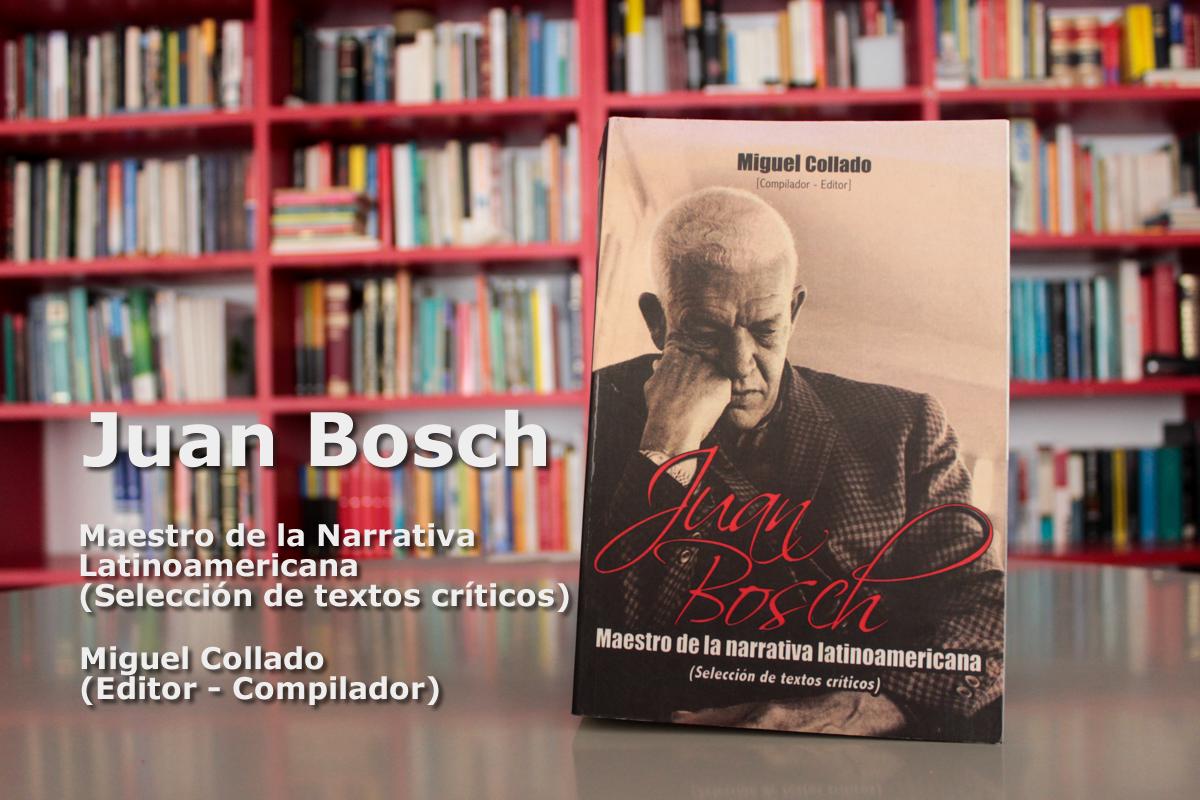 juan bosch - maestro de la narrativa latinoamericana